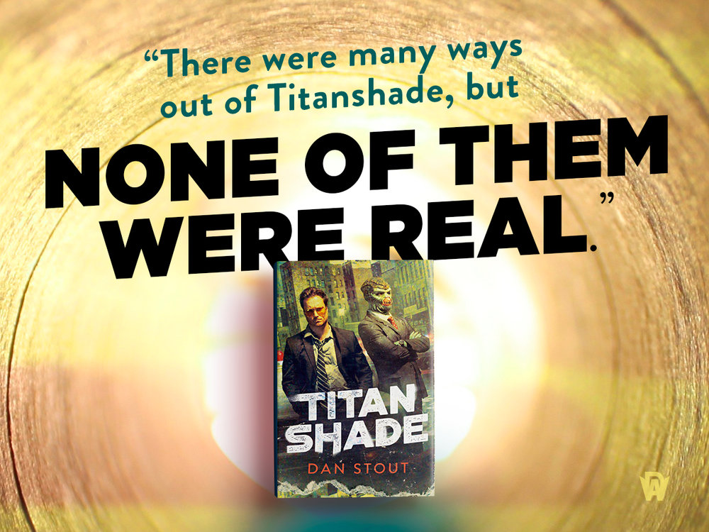 Titanshade_quote_ManyWaysOut.jpg