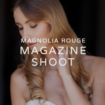 MAGNOLIA-ROUGE-MAGAZINE-SHOOT.PNG