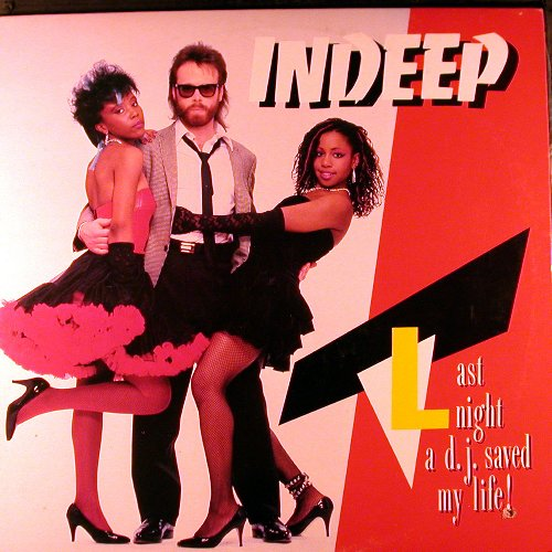 Indeep 'Last Night A DJ Saved My Life' 1982