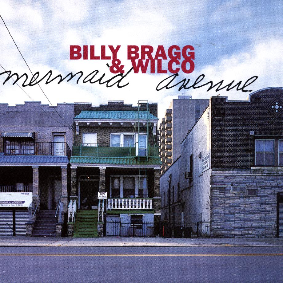 Billy Bragg & Wilco 'Mermaid Avenue' 1998