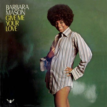 Barbara Mason 'Give Me Your Love' 1972