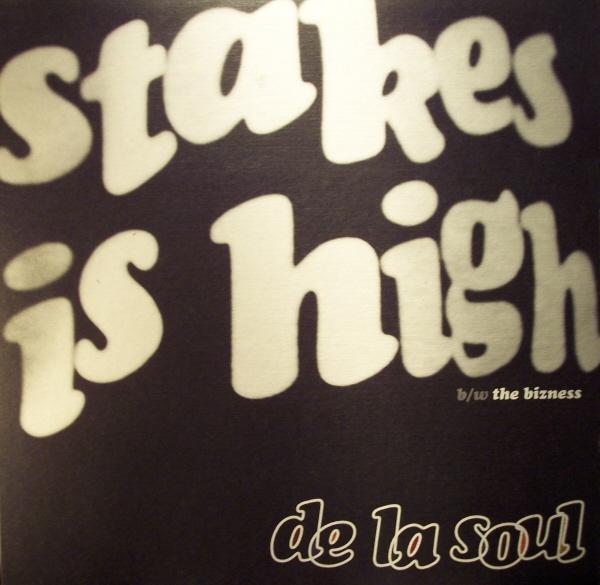De La Soul 'Stakes Is High' 1996