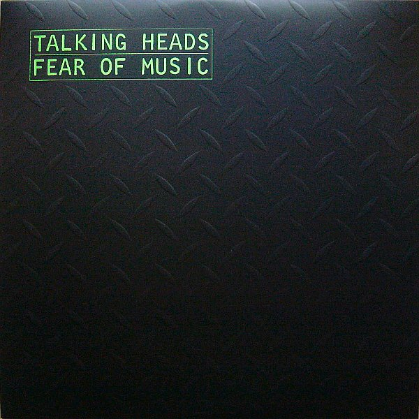 Talking Heads 'Fear Of Music' 1979