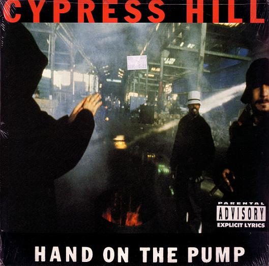 "Cypress Hill 'Hand On The Pump (12"")' 1991"