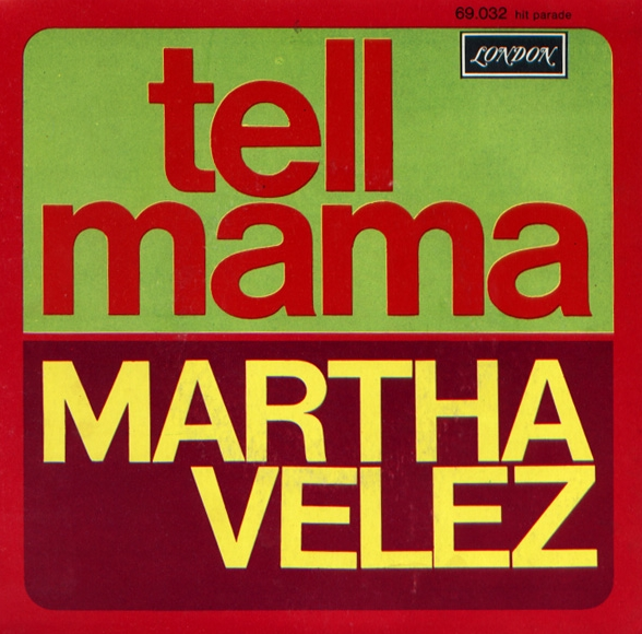 Martha Velez 'Tell Mama' 1969