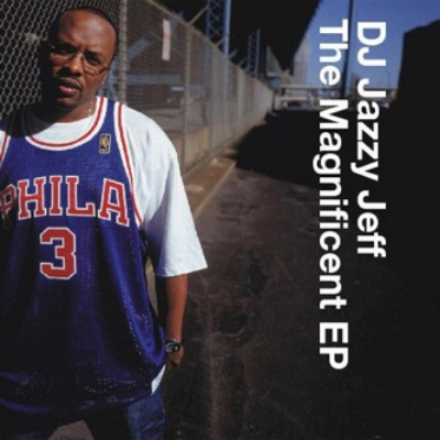 DJ Jazzy Jeff 'The Magnificent EP' 2002