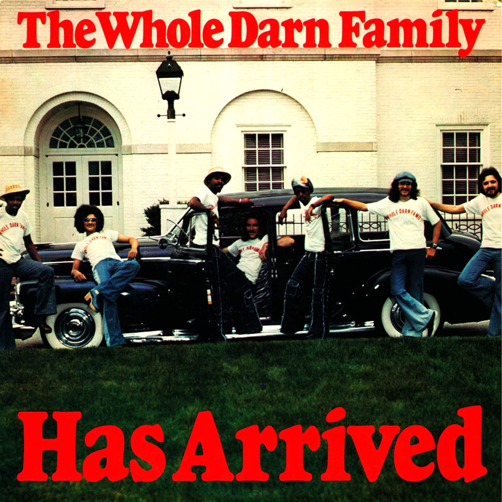 The Whole Darn Family 'Has Arrived' 1976