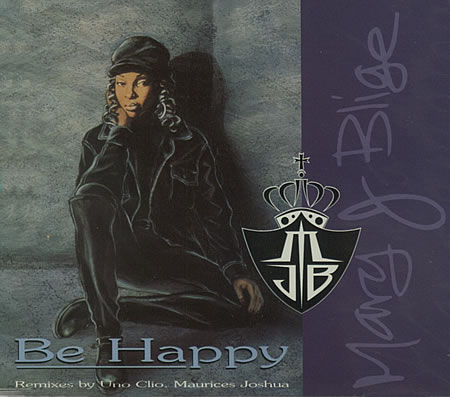 Mary J. Blige 'Be Happy' 1994