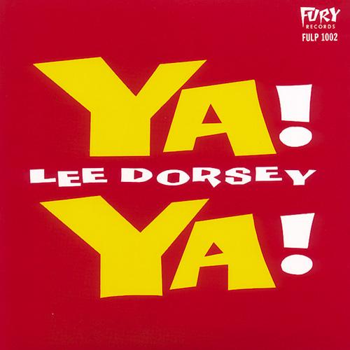 Lee Dorsey 'Ya! Ya!' 1961