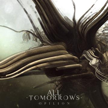 All Tomorrows - Opilion