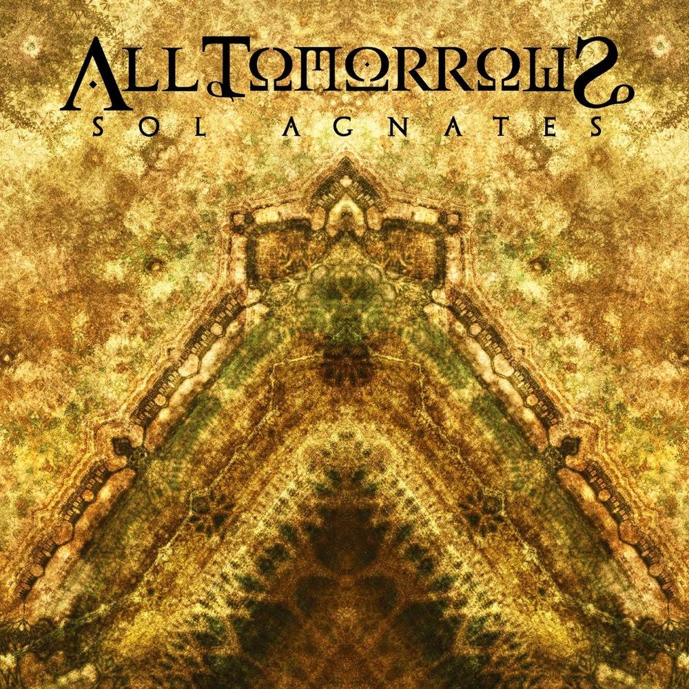All Tomorrows - Sol Agnates