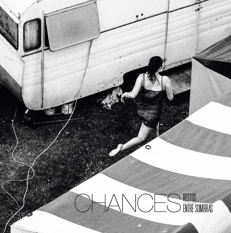 Chances - Restos Entre Sombras