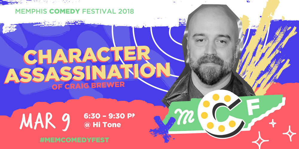Character Assassination - Memphis Comedy Festival is bringing Character Assassination a comedy show rooted in fictional and historical roasts, with homes in Louisville, KY, and Chicago, IL.