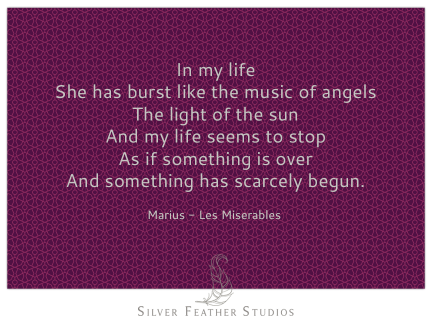 Marius quote from A Heart Full of Love, Les Miserables.
