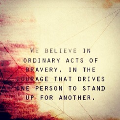 ordinary-acts-of-bravery-divergent-quote.JPG
