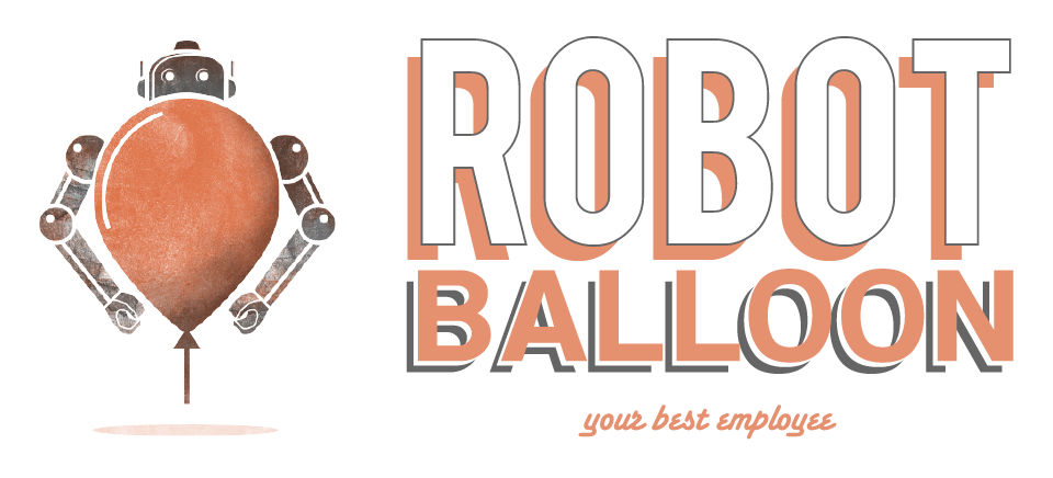 Robot Balloon- Your Best Employee