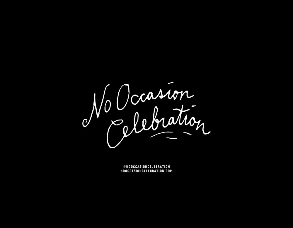 NoOccasionCelebration_EndTitle-16.jpg
