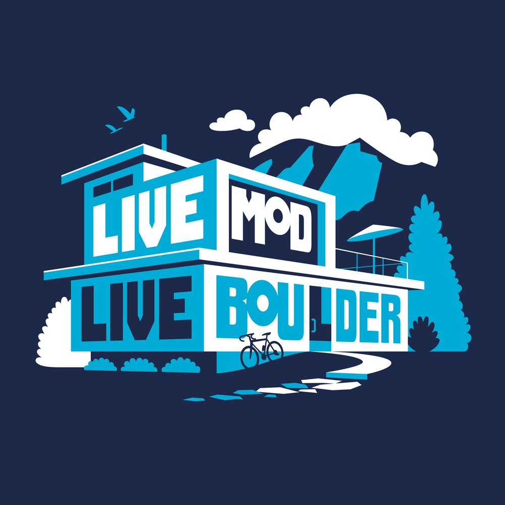 Live Mod, Live Boulder• A t-shirt design about living modern.Client: Mod Boulder