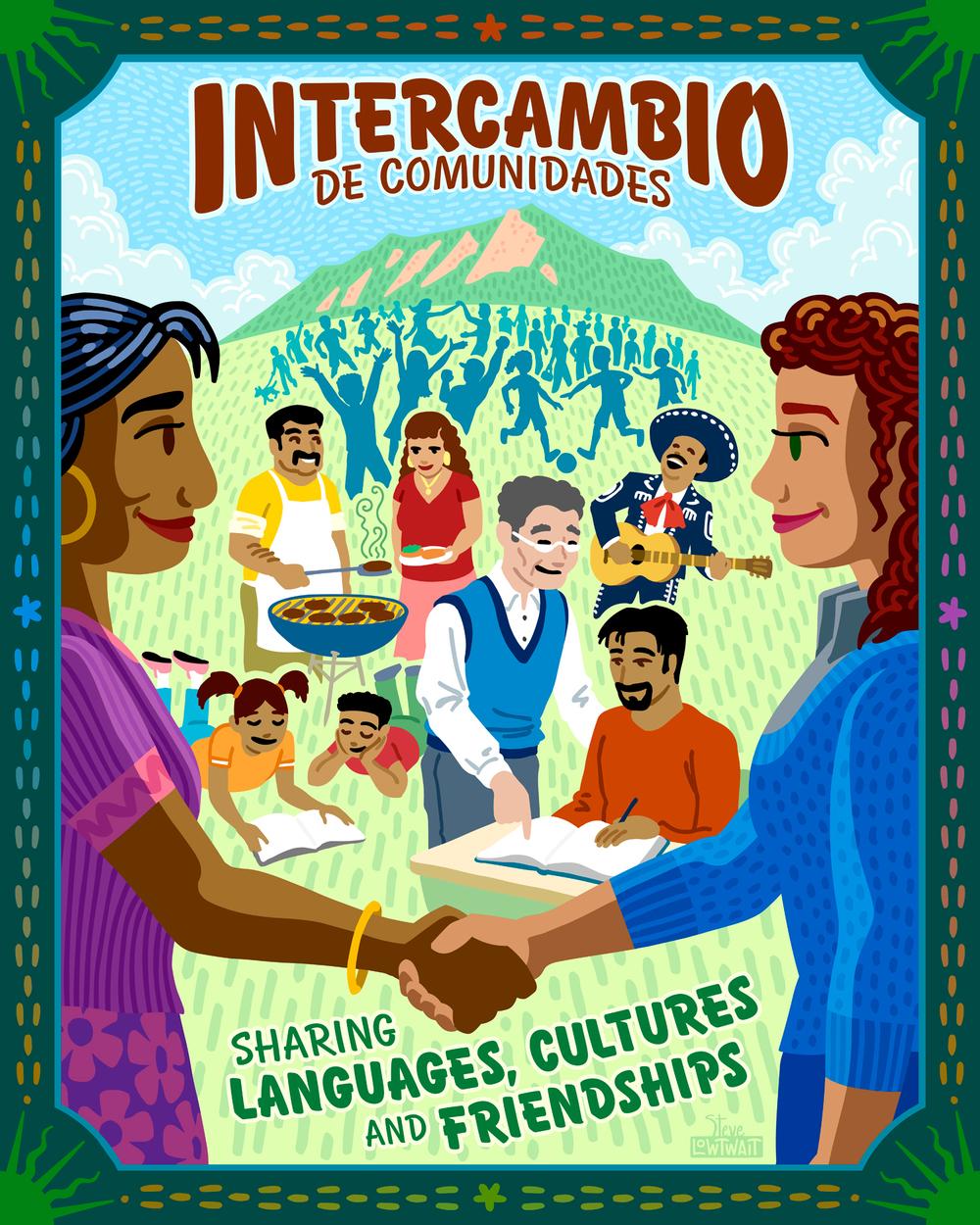 Intercambio De Comunidades•Commissioned to support multicultural community. Client: Intercambio