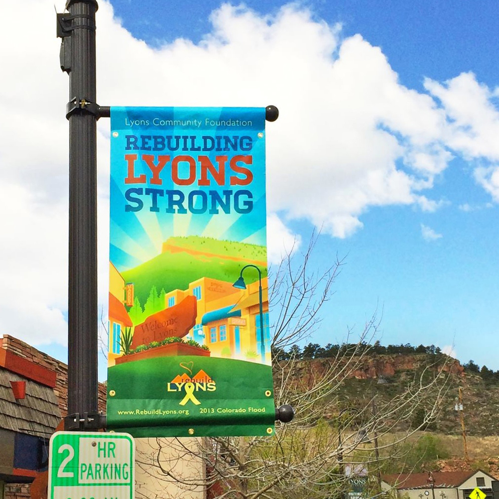 My banners for Lyons lifted spirits in the town after the 2013 flood that devastated the area.