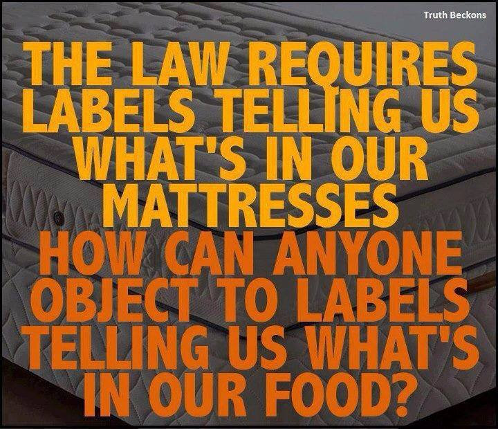 label our mattresses but not label our food for GMO's
