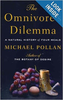 Michael Pollan The Omnivore Dilemna