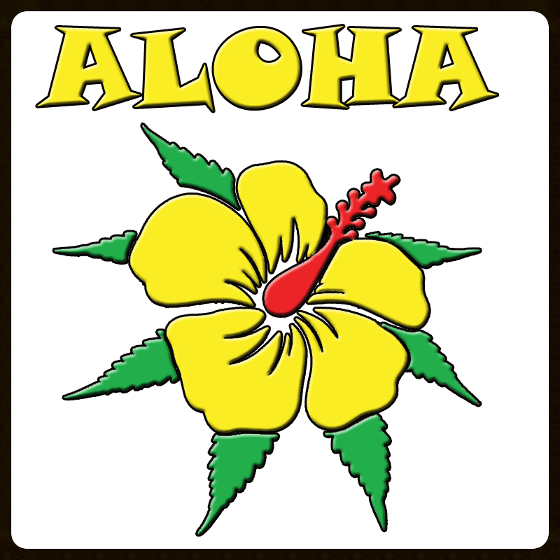 Aloha Highest Quality