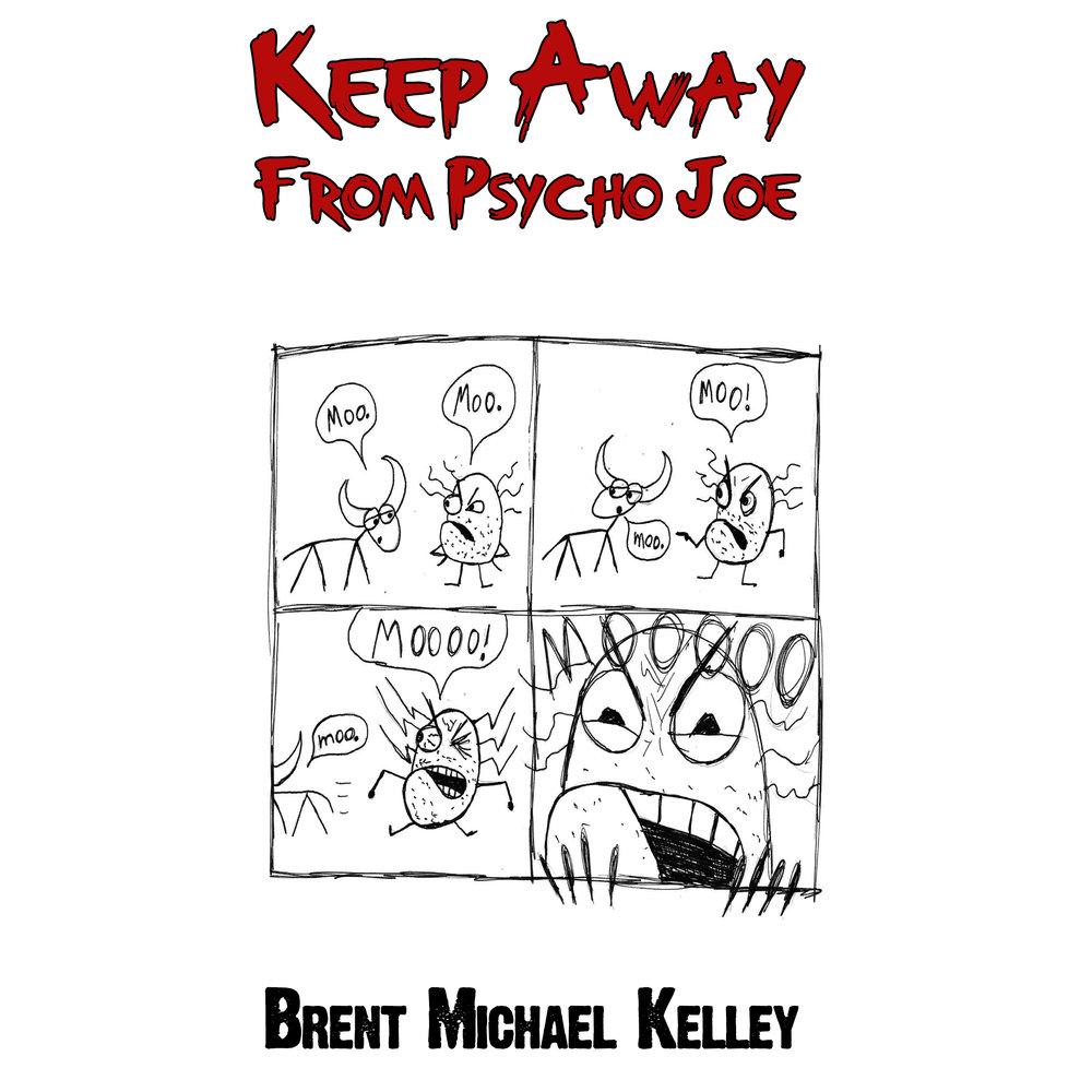 Keep Away From Psycho Joe — Omnium Gatherum