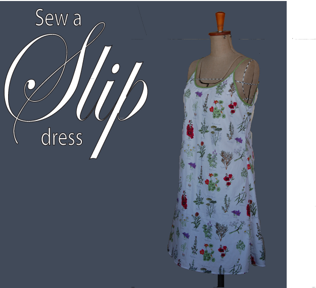 Sew a Summer Slip dress