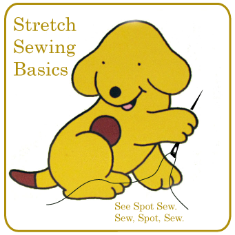 Stretch Sewing Basics