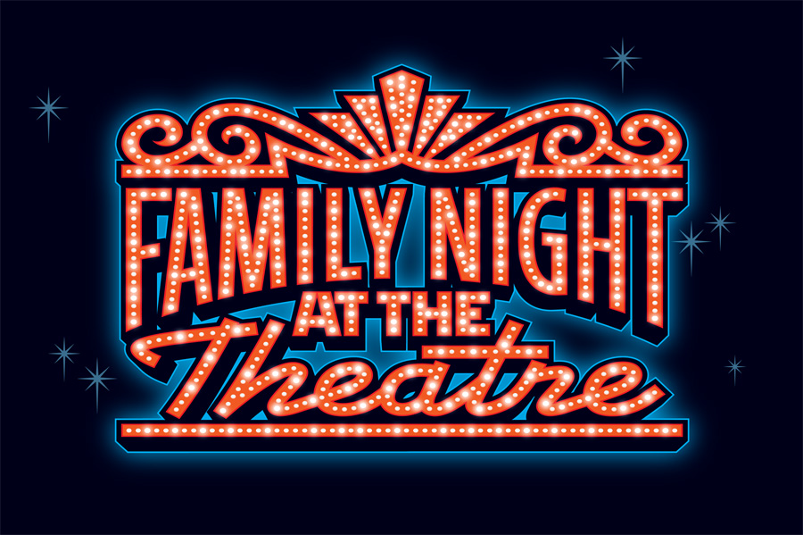 Family Night at the Theatre title