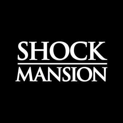 SHOCK MANSION:  FEATURE