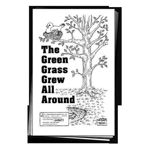 green grass grows all around