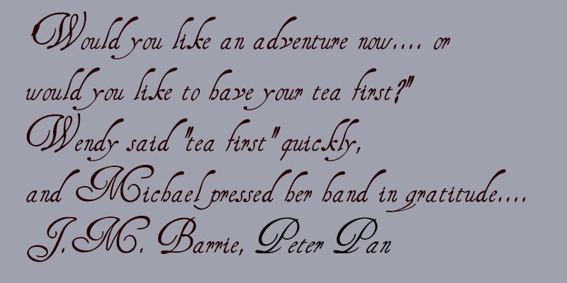 tea first quote by j m barrie