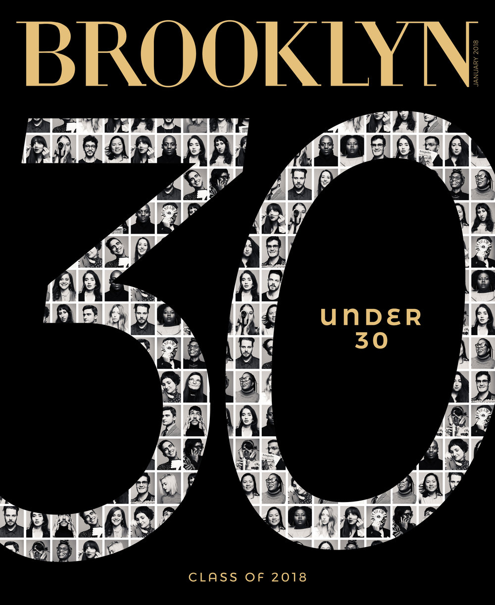 Brooklyn Magazine - 30 under 30, class of 2018.