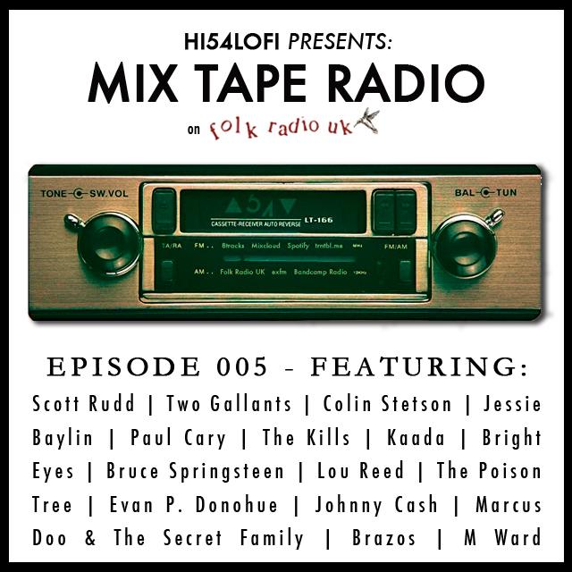 HI54LOFI PRESENTS: Mix Tape Radio On Folk Radio UK - EPISODE 005