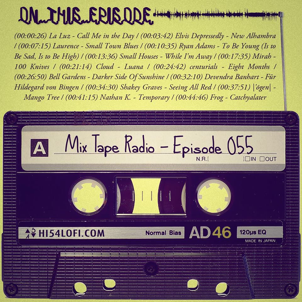 EPISODE 55 kicks off with some surf vibes from La Luz and before it closes out with an appropriately titled closing out song by Frog, you'll hear Elvis Depressedly, Cloud, Laurence, Ryan Adams, Mirah and a bunch more goodness. So pop on the headphones and press play. - - @HI54LOFI