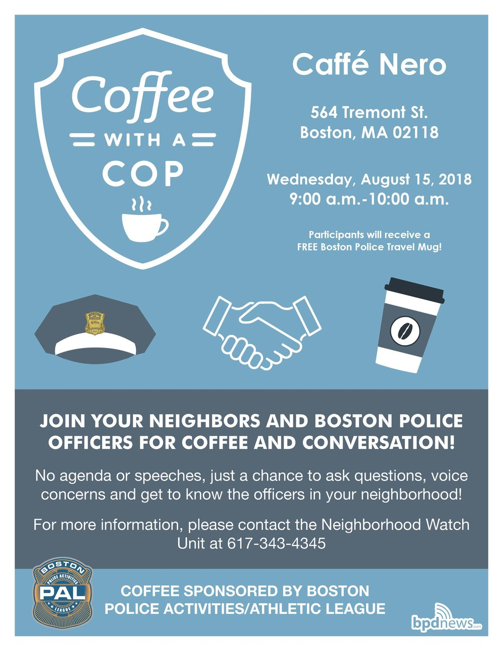 Coffee with a Cop Stops by Caffe' Nero in the the South End Tomorrow – Hope to See You There!!!