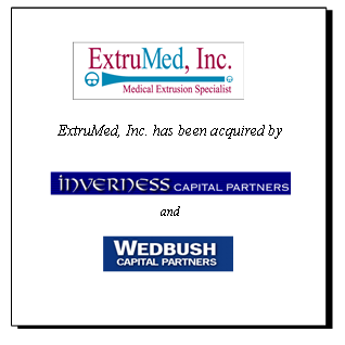 ExtruMed Purchased by Inverness and Wedbush