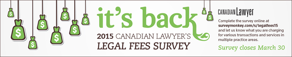 Canadian Lawyer Legal Fees - Print Ad