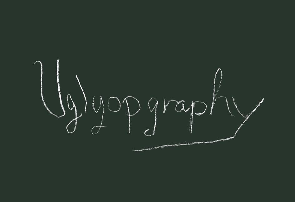Uglyopgraphy