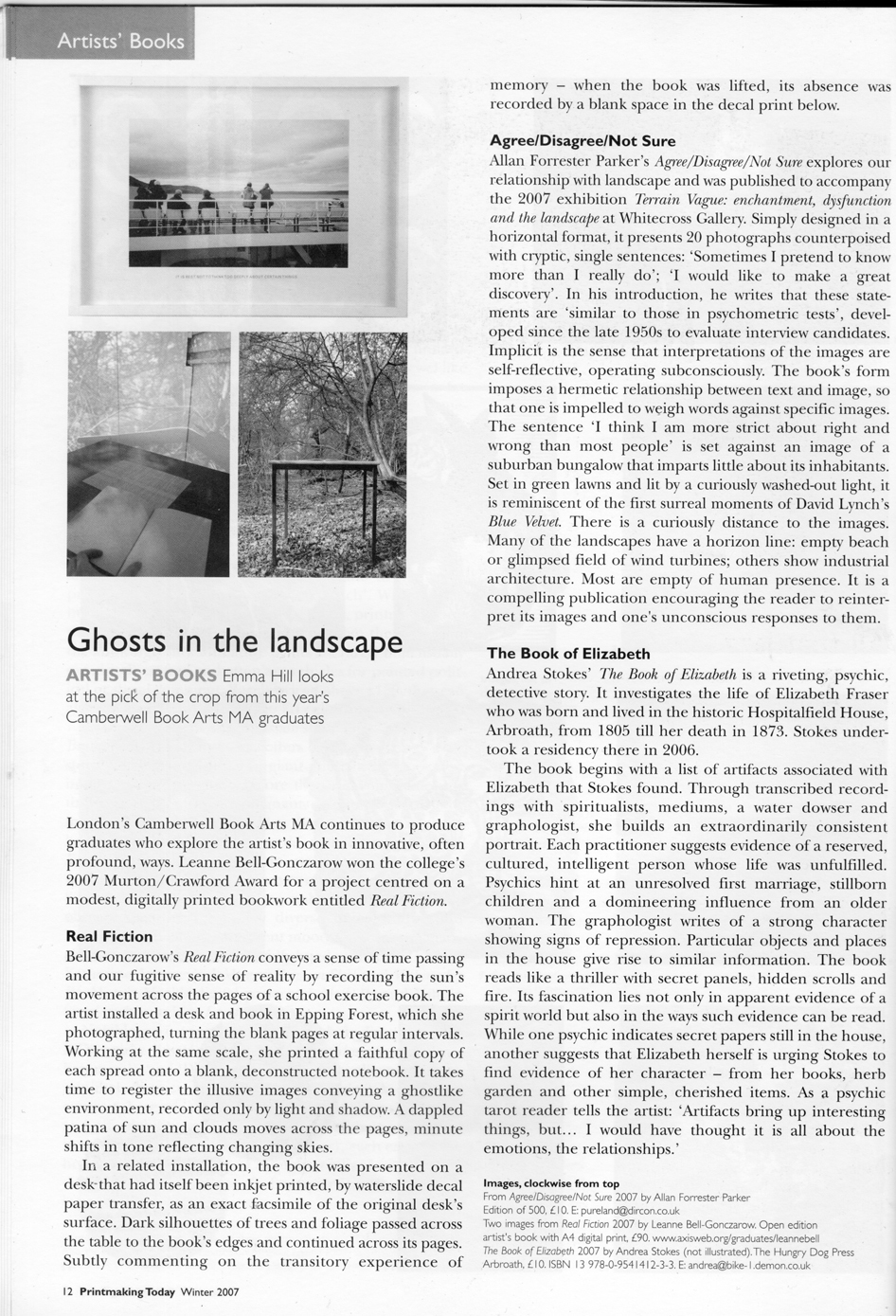 Emma Hill from Eagle Gallery reviews Real Fiction (at Camberwell MA exhibition) in Printmaking today, Winter 2007