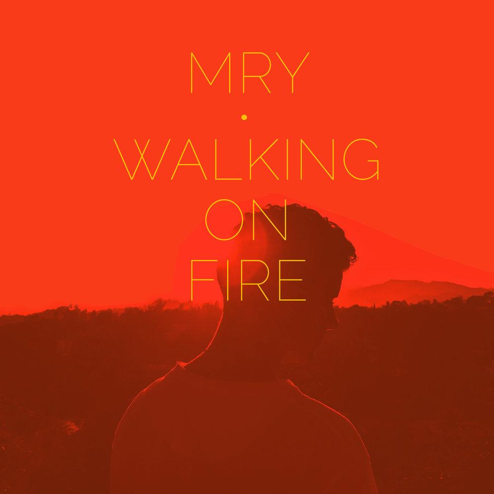 MRY-Walking on Fire Orange Font Red 3.jpg