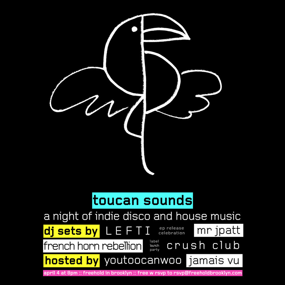 - Your EDM (the most reputable, visited and recognized publication in the world of Electronic Dance Music) premieres our new indie disco and house music label imprint toucan sounds' first release — 'Discoteca'— the new EP from the famed producer/DJ, LEFTI (remixer of Lorde and others).To celebrate, on April 4th we're throwing a Label Launch and EP release Party at the Williamsburg Brooklyn hot-spot Freehold blocks away from our studio. This epic night will include indie dance tastemakers Mr. JPatt (of The Knocks), French Horn Rebellion, Crush Club, and of course LEFTI himself. Entry is free with RSVP!email RSVP@freeholdbrooklyn.com