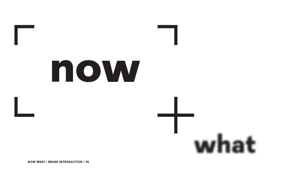 NowWhat-Brand-Identity-Reveal-Final-28SEP15_Page_16.jpg