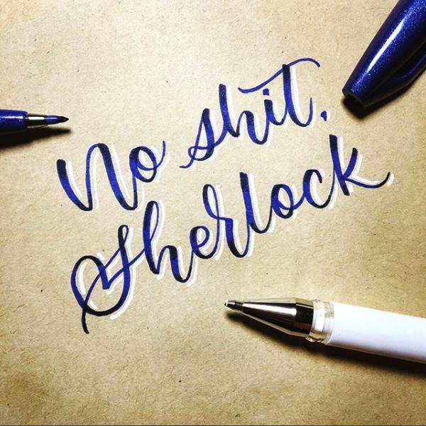 dcletters_lettering_no shit sherlock
