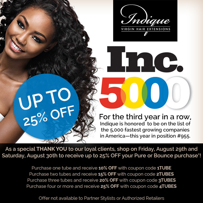Terms:   Offer ends at close of business at Indique Boutiques and 11:59pm on indiquehair.com on August 30, 2014. Discount amount cannot be combined with any other discount or offer. Discount not available to Partner Stylists or Authorized Retailers. Discount applies to Bounce and Pure Collection products only.