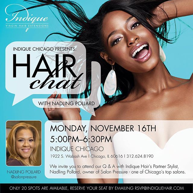We invite you to attend our Q & A with Indique Hair's Partner Stylist, Nadling Pollard, owner of Salon Pressure- one of Chicago's top salons.  Nadling will cover the following: Hair extension maintenance Blending techniques Natural hair care while wearing hair extensions  Products to use on your hair  Only 20 spots are available, reserve your seat by emailing rsvp@indiquehair.com  @salonpressure