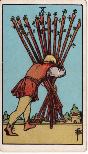 The 10 of Wands: Lord of Oppression