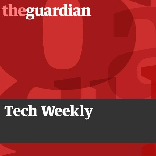 The Guardian Tech Weekly podcast.jpeg